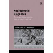Neurogenetic Diagnoses by Carole H. Browner