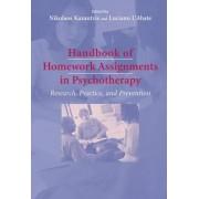 Handbook of Homework Assignments in Psychotherapy by Nikolaos Kazantzis