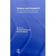Science and Football VI by Thomas Reilly