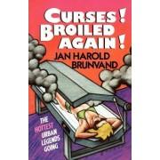 Curses! Broiled Again! by Jan Harold Brunvand