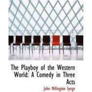 The Playboy of the Western World by J M Synge