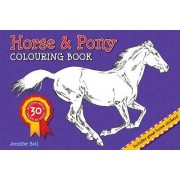 Horse and Pony Colouring Book by Jennifer Bell