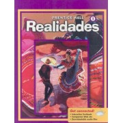 Prentice Hall Spanish Realidades Level 1 Student Edition 2008c by Pearson Education