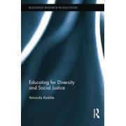 Educating for Diversity and Social Justice by Amanda Keddie