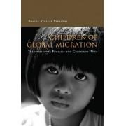 Children of Global Migration by Rhacel Salazar Parrenas
