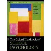The Oxford Handbook of School Psychology by Melissa A. Bray