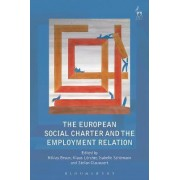 The European Social Charter and the Employment Relation by Niklas Bruun