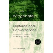 Lectures & Conversations: On Aesthetics, Psychology and Religious Belief