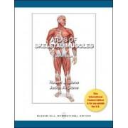 Atlas of Skeletal Muscles by Judith A. Stone