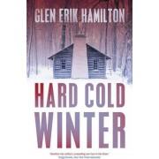Hard Cold Winter by Glen Erik Hamilton