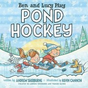 Ben and Lucy Play Pond Hockey by Andrew Sherburne