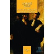 Amintiri de la Curtea cu Juri. Sechestrata din Poitiers - Andre Gide