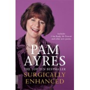 Surgically Enhanced by Pam Ayres