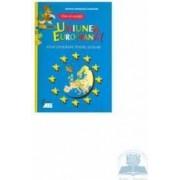 Vino sa cunosti Uniunea Europeana - Atlas Geografic Pentru Scolari