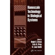 Nanoscale Technology in Biological Systems by Ralph S. Greco