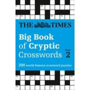 The Times Big Book of Cryptic Crosswords: Book 2 by The Times Mind Games