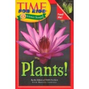 Time For Kids: Plants! by Editors Time for Kids