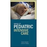 Manual of Pediatric Intensive Care by Lennox H. Huang