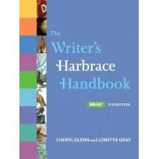 The Writer's Harbrace Handbook, Brief Edition by University Cheryl Glenn