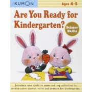 Are You Ready for Kindergarten? Scissor Skills by Kumon Publishing