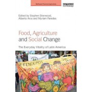 Food, Agriculture and Social Change: Objects, Subjects and Multiplicities in Latin America