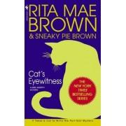 Cat's Eyewitness by Rita Mae Brown