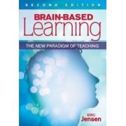 Brain-Based Learning by Eric P. Jensen