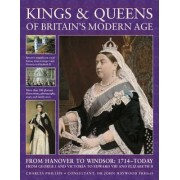 Kings and Queens of Britain's Modern Age by Charles Phillips