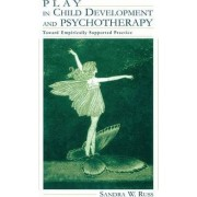 Play in Child Development and Psychotherapy by Sandra Walker Russ
