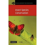 Insect Species Conservation by Tim R. New