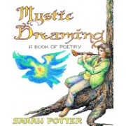 Mystic Dreaming: A Book of Poetry