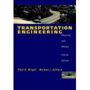 Transportation Engineering by Paul H. Wright