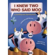 I Knew Two Who Said Moo by Judi Barrett