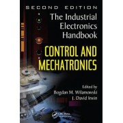 Control and Mechatronics by Bodgan Wilamowski