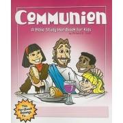 Communion by Richard E Todd