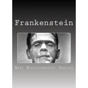 Frankenstein by MS Mary Wollstonecraft Shelley