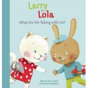 Larry and Lola. What Will We Choose?