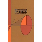 Mathematical Physics by Donald Howard Menzel