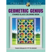 Creative Haven Geometric Genius Stained Glass Coloring Book by Henry Shaw