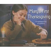 Mary's First Thanksgiving by Kathy-Jo Wargin