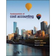 Fundamentals of Cost Accounting by William N. Lanen
