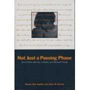 Not Just a Passing Phase by George Alan Appleby