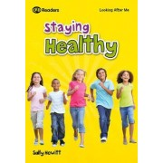 Looking After Me: Keeping Healthy: Readers Level 2 by Sally Hewitt