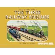 Thomas the Tank Engine: The Railway Series: The Three Railway Engines by Rev. Wilbert Vere Awdry