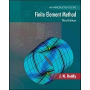 An Introduction to the Finite Element Method by J. Reddy