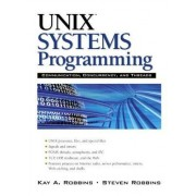 Unix Systems Programming by Kay A. Robbins