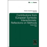 Contributions From European Symbolic Interactionists