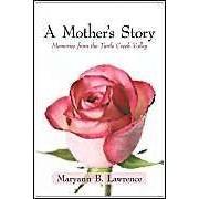 Maryann B. Lawrence, B: Mothers Story