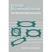 Beyond Microfoundations by David C. Colander