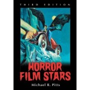 Horror Film Stars by Michael R. Pitts